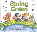 Spring Green, Valrie M. Selkowe, 068804056X