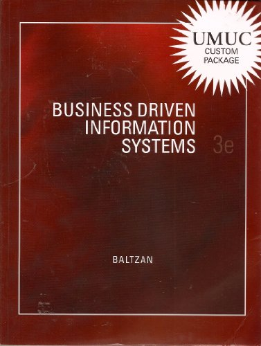 Business Driven Information Systems 3e (Umuc Custom Package) ()