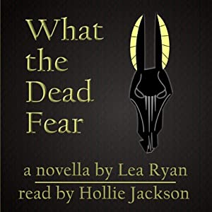 What the Dead Fear Audiobook