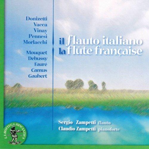 nay, Pennesi, Morlacchi, Mouquet, Debussy, Faure, Camus, Gaubert: Il flauto Italiano (La flûte française) ()