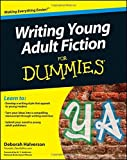 img - for Writing Young Adult Fiction For Dummies by Deborah Halverson (2011-07-05) book / textbook / text book