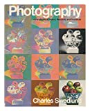 Photography : A Handbook of History, Materials and Processes, Swedlund, Charles, 0030808952