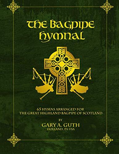 The Bagpipe Hymnal (Volume 1) - Bagpipe Music Book