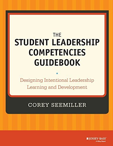 The Student Leadership Competencies Guidebook: Designing Intentional Leadership Learning and Development by Seemiller Corey (2013-11-25) Paperback
