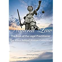 Natural Law: The Boss of the Legal Practitioner