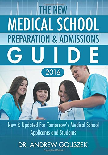 Download The New Medical School Preparation & Admissions Guide, 2016: New & Updated For Tomorrow's Medical School Applicants and Students pdf