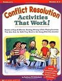 Conflict Resolution Activities That Work!, Kathleen M. Hollenbeck, 0439111137