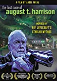 The Last Case of August T. Harrison (Inspired by H.P. Lovecraft)