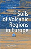 img - for Soils of Volcanic Regions in Europe by  lafur Arnalds (Editor), Francois Bartoli (Editor), Peter Buurman (Editor), (12-Dec-2006) Hardcover book / textbook / text book