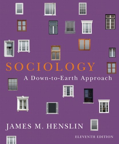 Sociology: A Down-to-Earth Approach (11th Edition)