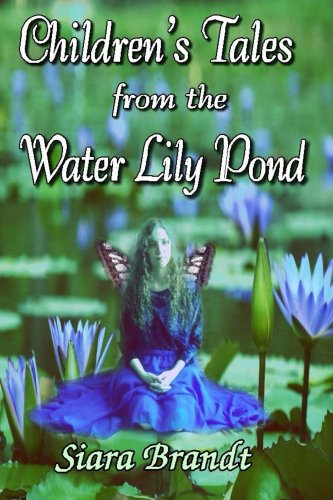 Book: Children's Tales from the Water Lily Pond by Siara Brandt