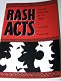 Rash Acts : 18 Snapshots for the Stage, Bishop, Conrad and Fuller, Elizabeth, 0962451134