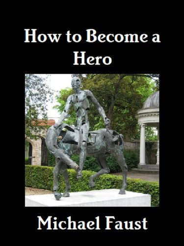 How to Become a Hero (The Hero-God Series Book 1) by [Faust, Michael]