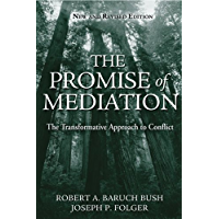 The Promise of Mediation: The Transformative Approach to Conflict (English Edition)