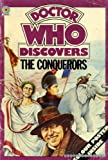 img - for The Conquerors (Doctor Who Discovery) book / textbook / text book