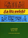 img - for  La  tz aw ch?: Introduction to Kaqchikel Maya Language book / textbook / text book
