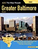 Greater Baltimore Maryland Street Atlas, Adc The Map People, 0875308821