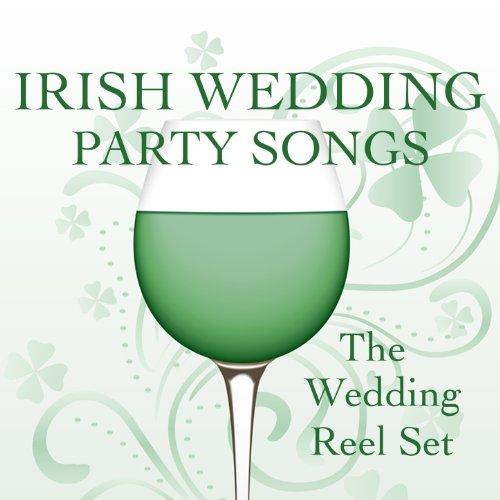 Amazon.com: Songs For An Irish Wedding Party: The Wedding