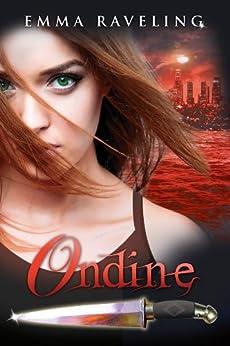 Ondine (Ondine Quartet #0.5) by [Raveling, Emma]