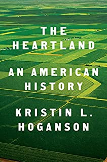 Book Cover: The Heartland: An American History