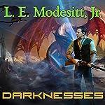 Darknesses: Corean Chronicles, Book 2 | L. E. Modesitt Jr.