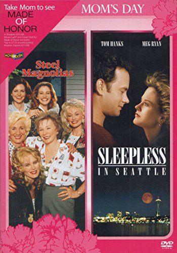 Steel Magnolias / Sleepless in Seattle (Mom's Day - Outlet Collection The Seattle