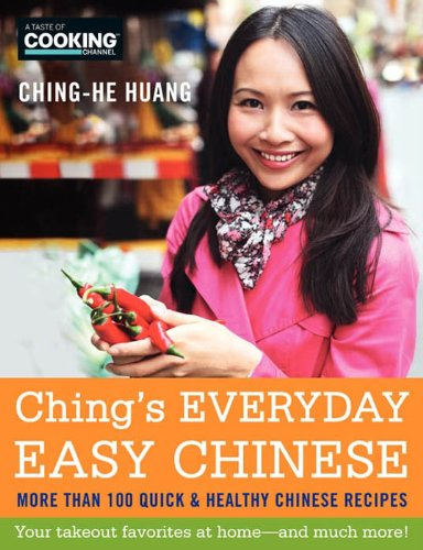Chings everyday easy chinese more than 100 quick and healthy chings everyday easy chinese more than 100 quick and healthy chinese recipes by huang forumfinder Image collections