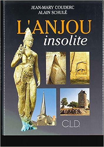 Lire en ligne Anjou insolite epub, pdf