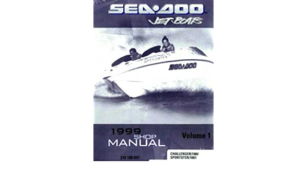 219100097 1999 sea doo sportster 1800 challenger 1800 shop manual rh amazon com 1999 Sea-Doo Challenger 1800 Parts 1999 seadoo challenger 1800 repair manual