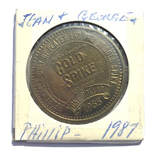 1985 Gold Spike Hotel & Casino, Las Vegas, Nevada One Dollar Gaming Token (Obsolete Design) $1 Used