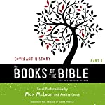 NIV, the Books of the Bible: Covenant History: Discover the Origins of God's People | Biblica - editor