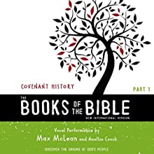 NIV, the Books of the Bible: Covenant History: Discover the Origins of God's People Audiobook by Biblica - editor Narrated by Max McLean, Anelise Couch