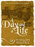 A Day and a Life (The Hawk and the Dove Book 9)