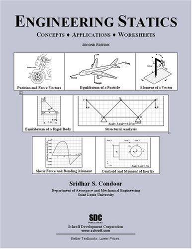 Engineering Statics: Sridhar Condoor: 9781585034116: Amazon.com: Books