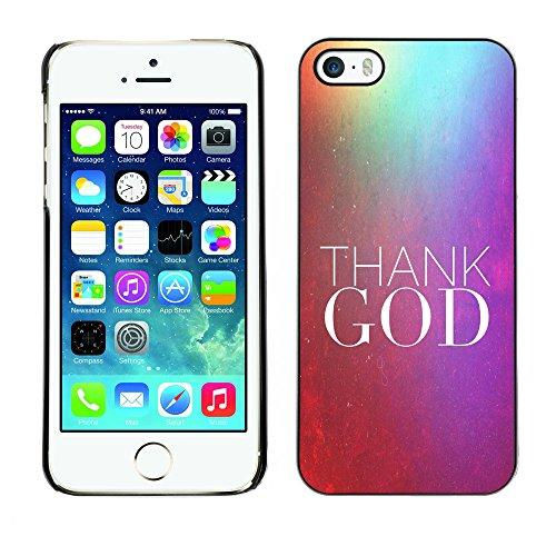 DREAMCASE Citation de Bible Coque de Protection Image Rigide Etui solide Housse T¨¦l¨¦phone Case Pour APPLE IPHONE 5 / 5S - THANK GOD