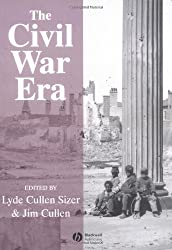 The Civil War Era: An Anthology of Sources