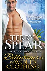 Billionaire in Wolf's Clothing (Billionaire Wolf Book 1) Kindle Edition