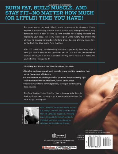 279feaca96 Men s Health The Body You Want in the Time You Have  The Ultimate Guide to  Getting Leaner and Building Muscle with Workouts that Fit Any Schedule   Myatt ...