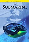 The Submarine, Louise Spilsbury and Richard Spilsbury, 1432938312