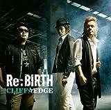 RE:BIRTH(CD+DVD)(ltd.ed.)