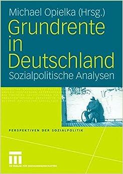 Book Grundrente in Deutschland: Sozialpolitische Analysen (Perspektiven der Sozialpolitik) (German Edition)