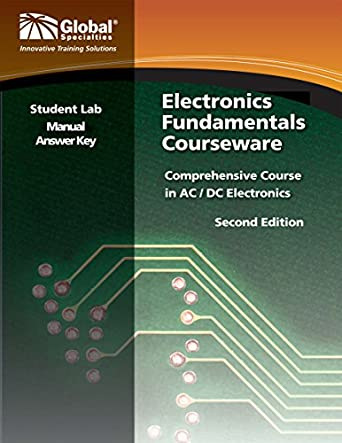 Global Specialties GSC 2312 Electronics Fundamentals Student Lab Manual Answer Key