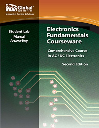Key Global (Global Specialties GSC-2312 Electronics Fundamentals Student Lab Manual Answer Key)