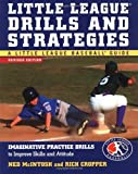 img - for Little League Drills and Strategies : Imaginative Practice Drills to Improve Skills and Attitude by Ned McIntosh (2003-03-19) book / textbook / text book