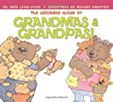 The Ultimate Guide to Grandmas and Grandpas!, Sally Lloyd-Jones, 006075687X