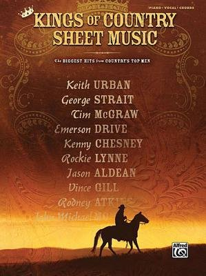 [(The Kings of Country Sheet Music: The Biggest Hits from Country's Top Men)] [Author: Alfred Publishing] published on (April, 2008)