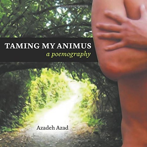 Download Taming My Animus: A Poemography PDF