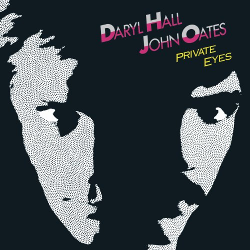 Hall and Oates  - Private Eyes