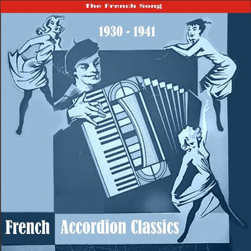The Best of French Accordion Classics / Recordings 1930 - 1941