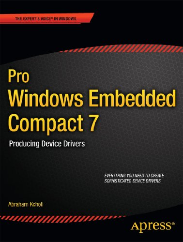 Pro Windows Embedded Compact 7: Producing Device Drivers (Expert's Voice in Windows) Pdf